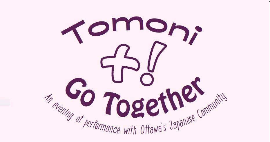 """Tomoni"" / Go Together"